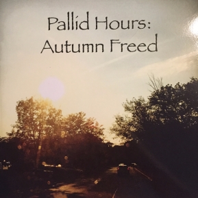 Pallid Hours: AutumnFreed